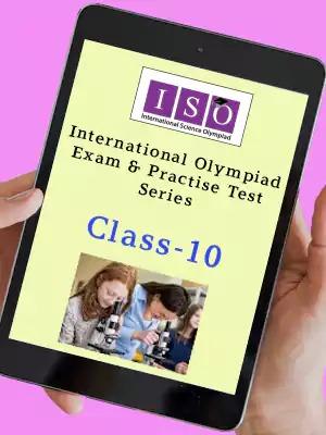 ISO International Science Olympiad Class 10