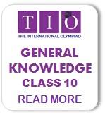 International General Knowledge Olympiad Syllabus Class 10