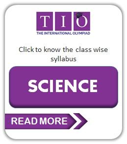 TIO International Science Olympiad Class 1 to 10 Syllabus