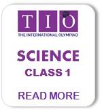 TIO International Science Olympiad Syllabus Class 1