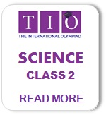 TIO International Science Olympiad Syllabus Class 2
